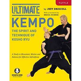 Ultimate Kempo: The Spirit and Technique of Kosho Ryu