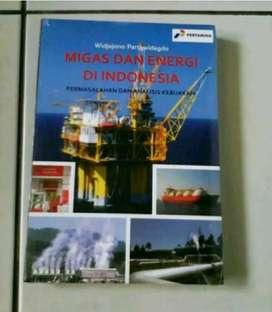 Migas dan Energi di Indonesia Permasalahan & Analisa kebijakan ORI