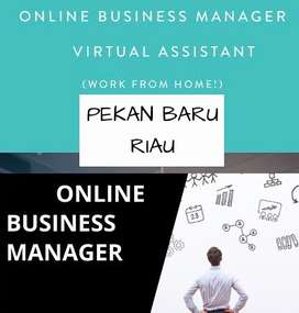 DICARI ONLINE BUSINESS MANAGER AREA PEKAN BARU - RIAU