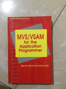 MVS/VSAM for the Application Programmer by Gary D. Brown & SAM Smith