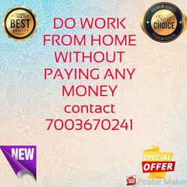 Do Work from home without paying any money from any where of India.
