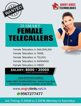 Vacancy for 25 Female Telecallers with FREE Accomodation in Angamalyy
