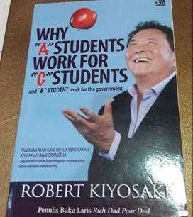"Buku ""Why A Students work for C Students"" Robert Kiyosaki"