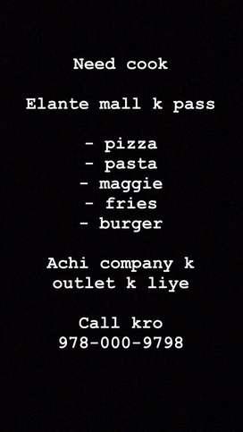 Cook - Pizza, Pasta, Maggie, Fries etc...
