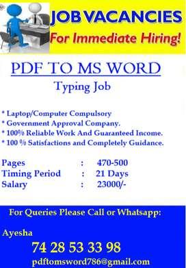 Typing Job (PDF to MS WORD ) -- 100% Salary Surety