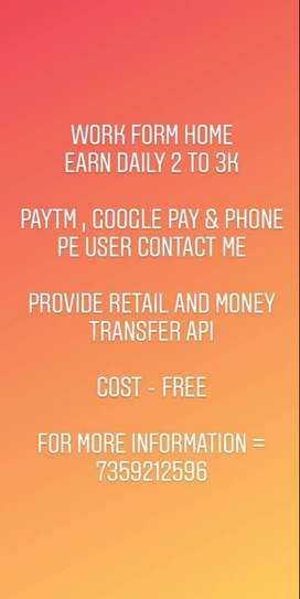 WORK FROM HOME USING PAYTM OR GOOGLE PAY