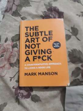 The Subtle Art Of Not Giving A  BY MARK MANSON