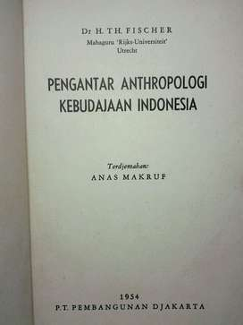 Pengantar Anthropologi Kebudajaan Indonesia, H. Th. Fischer – 1954