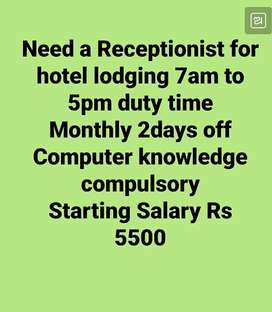 Need a Receptionist for hotel lodging front office