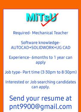 Required Mechanical Teacher for teaching CAD Softwares