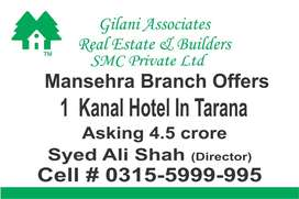 Mansehra Branch Offers 1 Kanal Hotel in Tarana