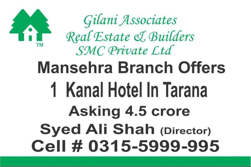 Mansehra Branch Offers 1 Kanal Hotel in Tarana 0