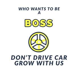 Don't drive car become A BOSS call
