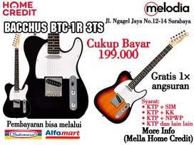 Promo Kredit Bacchus BTC-1R Syarat KTP+SIM di Melodia Musik Surabaya