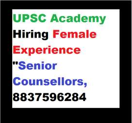 "Leading UPSC/IAS Academy Hiring Female Experience ""Senior Counsellors,"