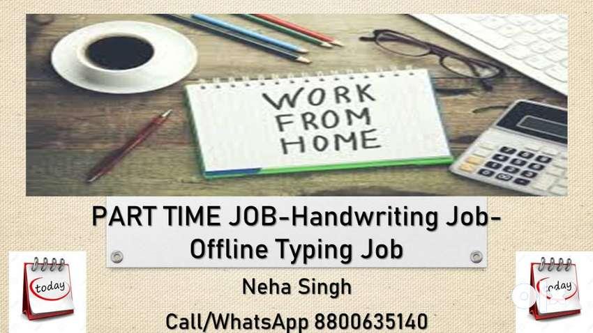 PART TIME JOB--HANDWRITING JOB / TYPING JOB 0