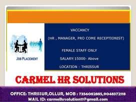 HR,  manager,   P.R.O come Receptionist