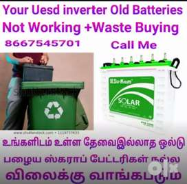 Your Office R house Used Old inverters Batteries Scrap Buying