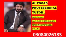 Professional AutoCAD Teacher for Home Tution only in all over lahore