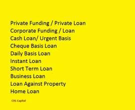 Cash Loan,Business Loan,Urgent Loan,Daily Basis Loan,Private Funding,