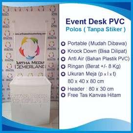 MEJA EVENT DESK PVC PORTABLE