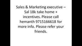 Marketing executive - sal 18k take home