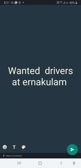 Wanted drivers at ernakulam.