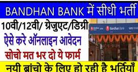 Hiring for bandhan bank