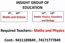 Need physics and maths teacher for class 11 and 12
