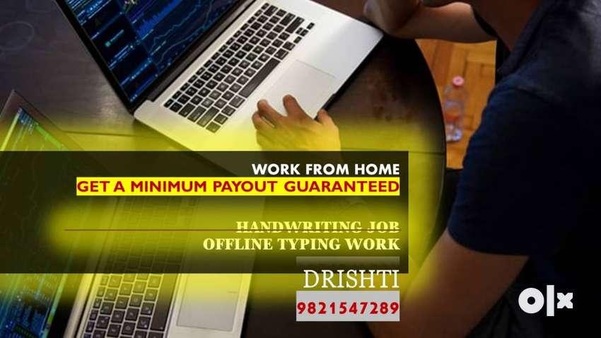 HANDWRITING WORK / TYPING WORK - WORK FORM HOME 0