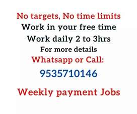 Work from Home / Weekly Payment / No targets / Join now