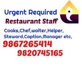 Required STAFF-Captain, Steward,Waiter, Tandoor Cook, All Rounder Cook
