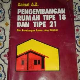 Buku PENGEMBANGAN RUMAH TIPE 18 DAN TIPE 21 isinya mencakup disain