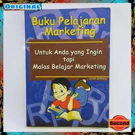 Buku Berilustrasi Untuk Anda Yang Ingin Tapi Malas Belajar Marketing