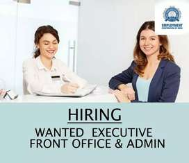 WANTED  EXECUTIVE - FRONT OFFICE & ADMIN
