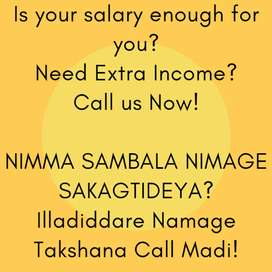 Need Extra Income? Call Us Now!