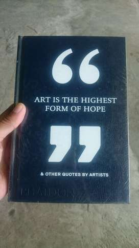 Buku Impor Art Is The Highest Form of Hope and Other Quotes by Artist