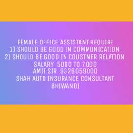 Shah Auto female assistant  required