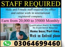 Male and female staff required for home base/ online job/part time