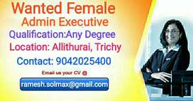 Wanted Females for Admin Executive