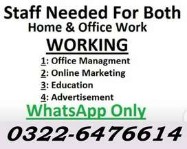 Male and Female Staff Required in office and Home Base Work