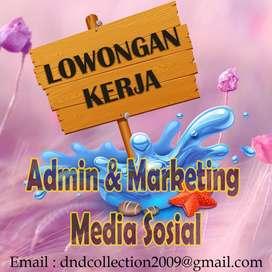 Dibutuhkan Admin & Marketing Media Sosial