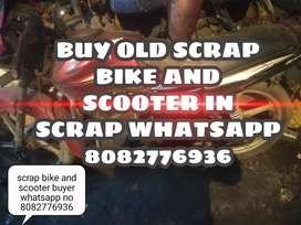 We buy old unused scrap bikes n scooters in scrap With legal paparwork