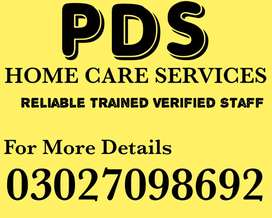 (PDS) Trained Verified DOMESTIC STAFF or OFFICE STAFF or PATIENT CARE