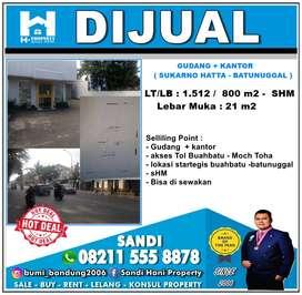 Gudang + Kantor JL. SUKARNO HATTA, BANDUNG (Batununggal & Bubat )