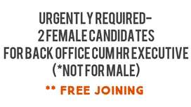 OFFICE EXE. ONLY FEMALE CANDIDATES
