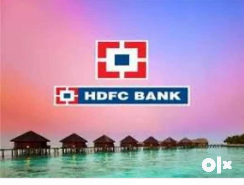 Urgent requirement for hdfc Bank 0
