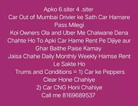 We take cars on Rent for Ola and Uber