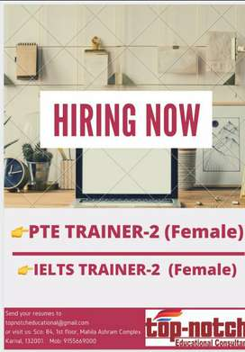 Urgent need of female pte  and ielts trainer