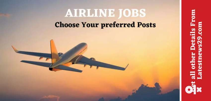 Urgent  hiring for Airline apply now 0